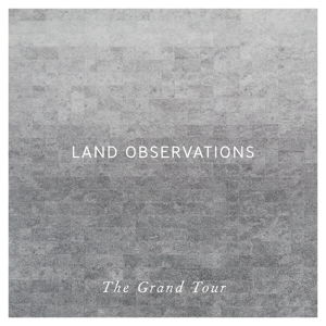 Land Observations The Grand Tour front cover image picture